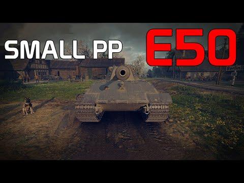 Small PP - E50   World of Tanks