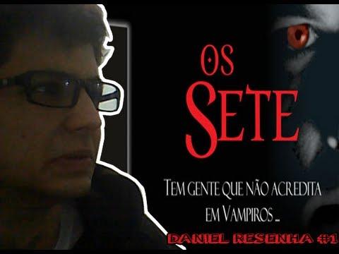 Daniel Resenha #1 - Os Sete (André Vianco)