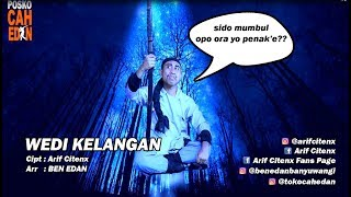 WEDI KELANGAN - ARIF CITENX feat BEN EDAN (official music video)