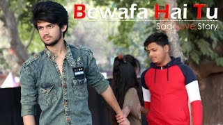 Video Bewafa Hai Tu | Sad Revenge Love Story | Emotional Story 2018 | Heartbreaking Song MP3, 3GP, MP4, WEBM, AVI, FLV Februari 2019