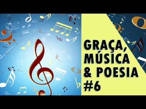 GRAÇA, MÚSICA & POESIA #6 | QUE AMOR É ESSE?