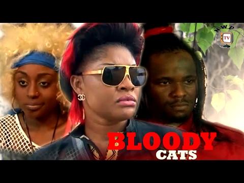 Bloody Cats Season 1 - Latest Nigerian Nollywood Movie