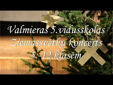 Ziemassvētki Valmieras 5.vidusskolā (5.-12.klase)