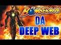 Bomberman Da Deep Web