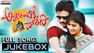 Attarrintiki Daaredi | Full Songs | Jukebox | Pawan Kalyan,Samantha, Pranitha