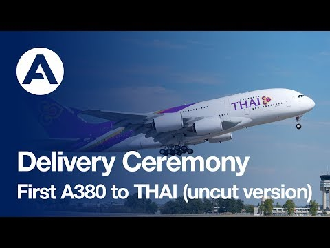 THAI's First A380 Delivery Ceremony (uncut version)