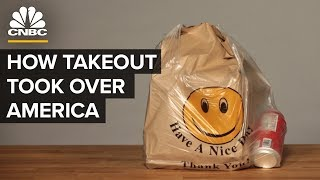 How Takeout Took Over America