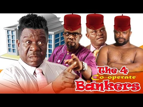 4 Co-operate Bankers Part 1 -  Mr Ibu Latest Nollywood Movies.
