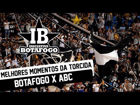 Botafogo x ABC - Melhores Momentos da Torcida - Loucos pelo Botafogo - Botafogo