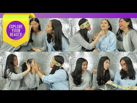 EXPLORE YOUR BEAUTY – Blindfold Make-up Challenge