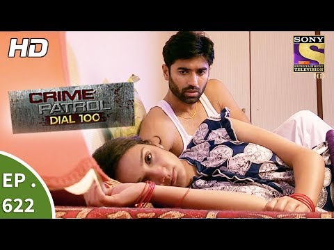 Crime Patrol Dial 100 - क्राइम पेट्रोल - Family Feud Part 1 - Ep 622 - 3rd October, 2017