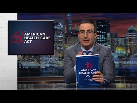 American Health Care Act: Last Week Tonight with John Oliver (HBO)