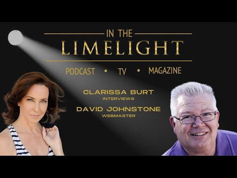 In the Limelight with Clarissa Burt interviews David Johnstone