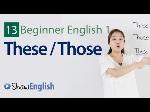 English Grammar: These / Those