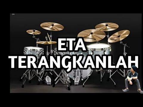 ETA TERANGKANLAH - Versi Drum Virtual (VirtualDrumming2017) #JoePranataPurba