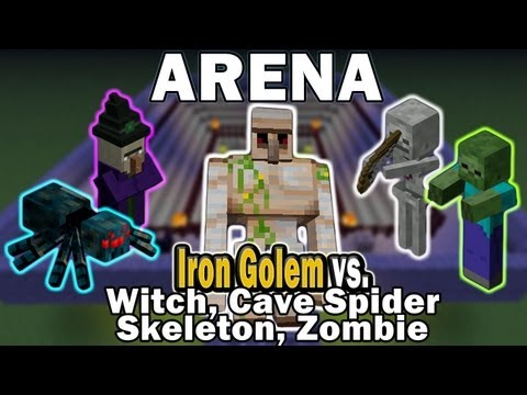 Minecraft Arena Battle Iron Golem vs Witch, Cave Spider, Skeleton, Zombie