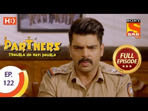 Partners Trouble Ho Gayi Double - Ep 122 - Full Episode - 16th May, 2018