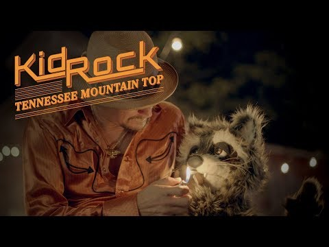 Kid Rock - Tennessee Mountain Top [Official Video] (видео)