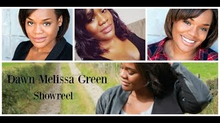 Dawn Melissa Green's Showreel