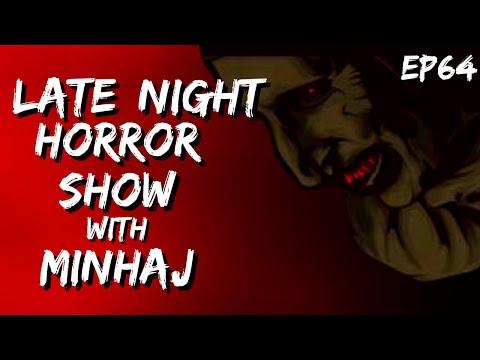 ☠️ LATE NIGHT HORROR SHOW WITH MINHAJ ALI ASKARI   S03   EP 64