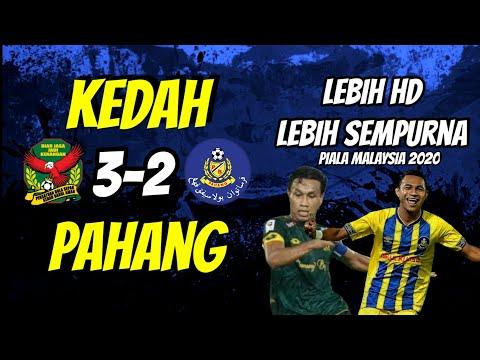 Kedah vs Pahang 3-2 - Highlights & Goals - Piala Malaysia 2020