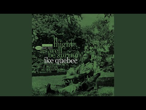 Ike Quebec – Willow Weep for Me (Ann Ronell)
