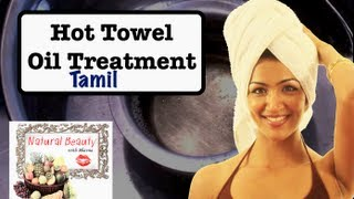 Hot Towel Oil Treatment for Hair - Episode 2