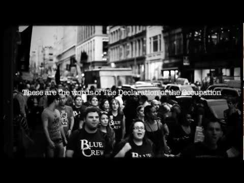 99% - video by http://getgrounded.tv/ These are the words of The Declaration of the Occupation (http://nycga.cc/2011/09/30/declaration-of-the-occupation-of-new-yor...