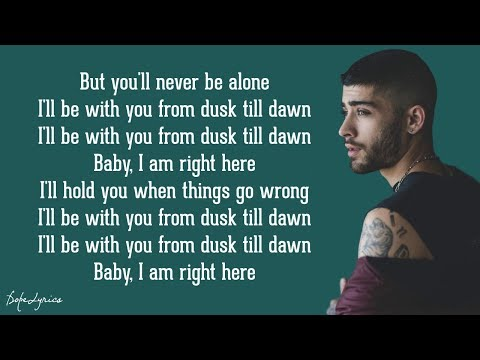 Dusk Till Dawn - ZAYN ft. Sia (Lyrics) (видео)