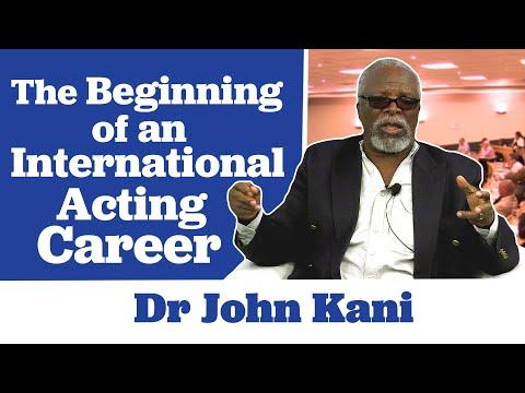 Dr John Kani on the Beginning of his International Acting Career