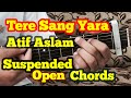 Tere Sang Yaara Guitar chords Lesson   Two strumming   Cover   Atif aslam   Rustom   Akshay Kumar