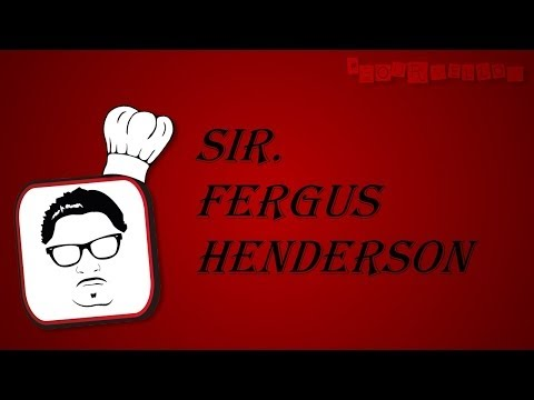 Fergus Henderson – La Mecca del Gourmet