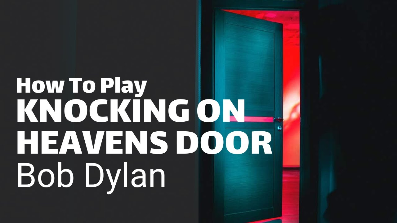 Learn How To Play Knocking On Heavens Door – easy and more advanced version  – Guitar Couch Lessons