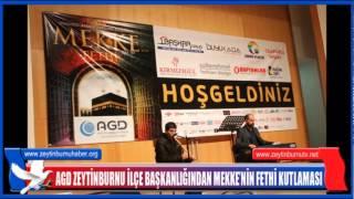 AGD Zeytinburnuİlçe Başkanlığından Mekke'nin Fethi Kutlaması