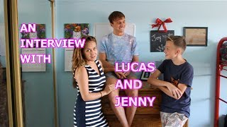 AN INTERVIEW WITH LUCAS AND JENNY