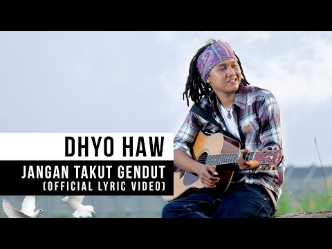Download Lagu DHYO HAW - Jangan Takut Gendut (Official Music Video) Music Video