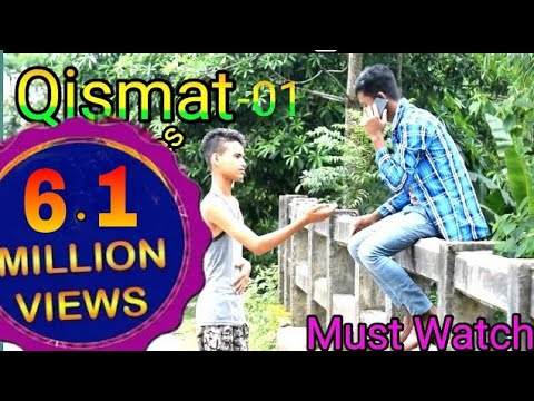 |Qismat| 01 Time changes | Very Heart Touching Story | ACM
