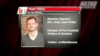 Matt Miller from Bleacher Report on the NFL Draft