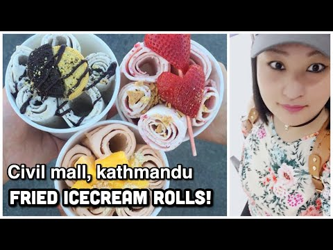 (FRIED ICE CREAM ROLL - CIVIL MALL - KTM, NEPAL ☺️ - Duration: 2 minutes, 51 seconds.)