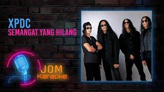 XPDC - Semangat Yang Hilang full download video download mp3 download music download