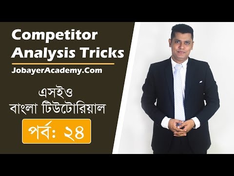 24: Perfect Competitor Analysis TRICKS To Rank In Google Bangla tutorial