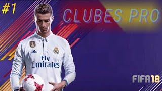 FIFA 18 ¡¡SHOW EN CLUBES PRO!!