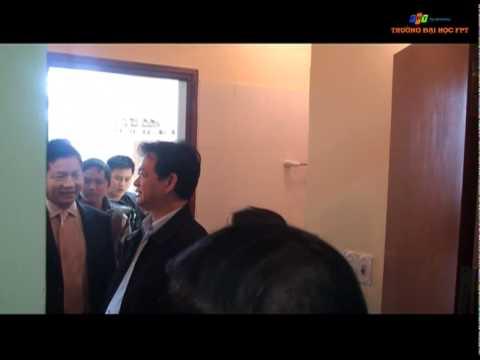 ĐH FPT đón Thủ Tướng Nguyễn Tấn Dũng tại Hoà Lạc