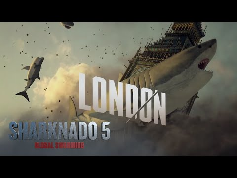 Sharknado 5: Global Swarming (Behind The Sharks: London)