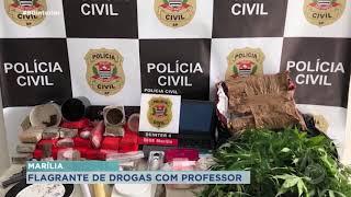 Polícia Civil de Marília apreende grande quantidade de droga com professor