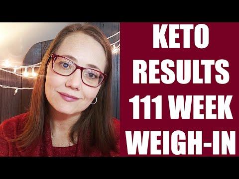 KETO diet RESULTS  111 Week Weigh-in  weight loss journey #ketotransformation