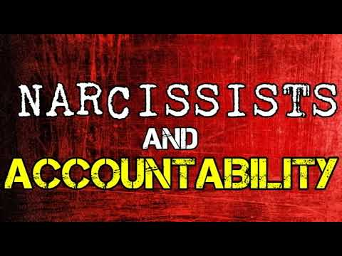 Narcissists & Accountability *NEW*
