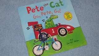 A Read Out Loud Book: Pete the cat : Go Pete Go! by James Dean