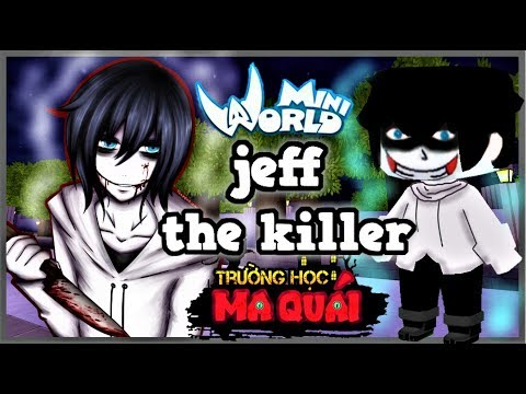 TRƯỜNG HỌC MA QUÁI: -tập 7- 1 ngày làm jeff the killer   trừng trị cô gái xem thường bạn trai nghèo - Thời lượng: 11 phút.