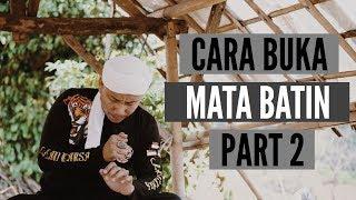 Video CARA MUDAH DAN INSTANT MEMBUKA MATA BATIN #PART.2 MP3, 3GP, MP4, WEBM, AVI, FLV Maret 2019